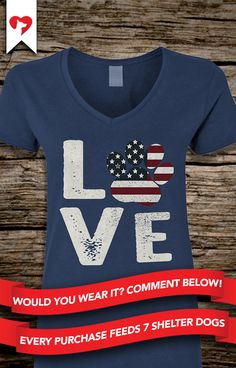 Would you wear this? Comment below! **Every purchase feeds 7 shelter dogs! I Love Dogs, Puppy Love, Dog Pictures, Animal Pictures, School Tshirt Designs, Chocolate Labs, Buy Pets, Dog Items, Country Outfits