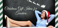 Christmas Gift Ideas for Teachers | Stay at Home Mum