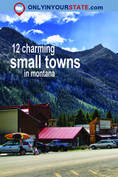 Travel | Montana | Small Towns | Quaint | Mountain | Charming | Scenic | Picturesque | Photography | Gorgeous | Friendly | Site Seeing