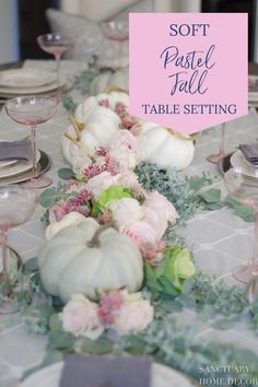 Creating this soft pastel palette for a fall table was a great reminder for me to look beyond the obvious and think outside the box. What might traditionally be considered a spring color palette can easily work in fall with the addition of a few obvious fall elements, like pumpkins. Fall Table Settings, Thanksgiving Table Settings, Thanksgiving Tablescapes, Thanksgiving Decorations, Christmas Decorations, Table Decorations, Holiday Tablescape, Centerpieces, Setting Table