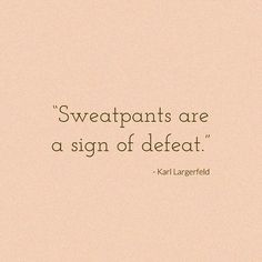 Agreed No. Everrrr 🙅🏼♀️ Sweatpants are LIFE - right! 🤷🏼♀️😅🤪 RIP to the outspoken, and design genius that was Karl 🙌🏽🖤 〰️… Nappy Bags, Cards Against Humanity, Sweatpants, Life, Instagram, Design, Diaper Bags