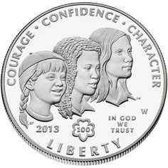No Longer Available - This coin is the perfect gift for the Girl Scout in your life! The heads side (obverse) is inspired by the Girl Scouts mission statement and features three girls with the inscriptions COURAGE, CONFIDENCE and CHARACTER.