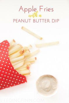 Apple fries with a peanut butter dip. A healthy and fun snack for kids using only 3 ingredients.
