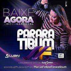 MARCIA FELLIPE - PARARATIBUM  http://suamusica.com.br/MarciaFellipePararatibum