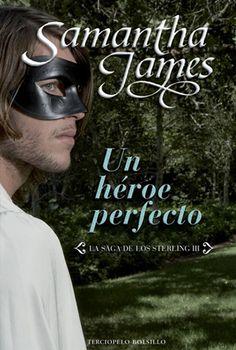 Reseña de Un héroe perfecto de Samantha James en http://www.nochenalmacks.com/un-heroe-perfecto-de-samantha-james/