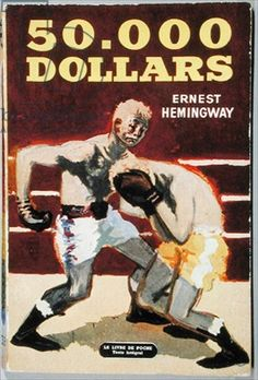 50,000 Dollars by Ernest Hemingway #book #cover