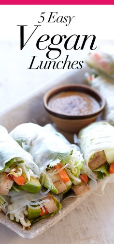 5 Easy Vegan Lunches