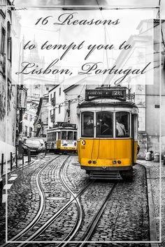16 reasons to tempt you to Lisbon, Portugal - Our World for You