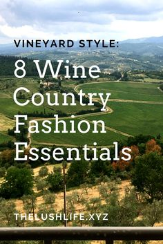 How To Dress For Your Wine Vacation: 8 Tips From A Professional Stylist Weinverkostungs-Outfit, Wein Napa Wine Tasting, Wine Tasting Outfit, Sonoma Wineries, Napa Valley Wineries, Oregon Wine Country, Sonoma Wine Country, Napa Valley Style, Country Style, Vineyard
