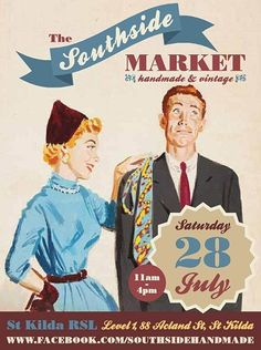 Please come and say hello to us at the following market:  Southside Handmade & Vintage Market... Saturday 28th July 2012... 1st Floor RSL Building... 88 Acland Street.   St Kilda, Victoria, Australia.  11am - 4pm... We look forward to seeing you there.