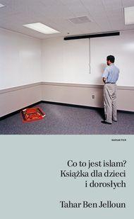 Co to jest islam? Książka dla dzieci i dorosłych