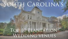 South Carolina wedding venues. Would love to get married in South Carolina