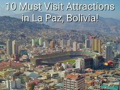 #LaPaz is the highest capital city in the world, located 11,975 feet above sea level and is a city full of things to discover! Take a look at the 10 must visit attractions in La Paz. There are plenty of #TreasuresOfTraveling to see in this #Bolivian city!