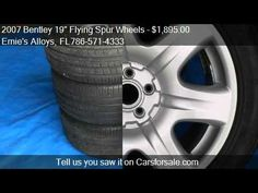 "2007 Bentley 19"" Flying Spur Wheels - for sale in Miami, FL 33054 http://www.oemcarwheels.com/inventory.aspx"
