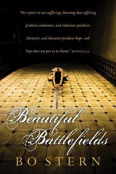 Beautiful Battlefields by Bo Stern, http://www.amazon.com/dp/B00IV31LD8/ref=cm_sw_r_pi_dp_PGhYub1J60NG5