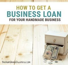 Do you need money for your handmade business ventures? Here are 5 simple steps to help you learn how to get a small business loan.
