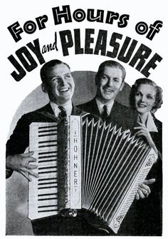 "Hohner-Werbung für Piano-Akkordeons von 1936 ""For Hours of Joy and Pleasure"". Die ganze Anzeige kann man auf Flickr sehen und lesen: http://www.flickr.com/photos/22283683@N07/4317186477/   Stichworte: #Accordion, #Marketing, #Advertising, #Photography, #Vintage"