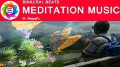 1 Hour Binaural Beats Meditation Music: Relaxing Music, Stress Relief, S...