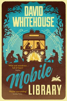 Buy Mobile Library by David Whitehouse and Read this Book on Kobo's Free Apps. Discover Kobo's Vast Collection of Ebooks and Audiobooks Today - Over 4 Million Titles! This Is A Book, Love Book, Books To Read, My Books, Mobile Library, Dream Book, The Little Prince, Book Cover Design, No One Loves Me