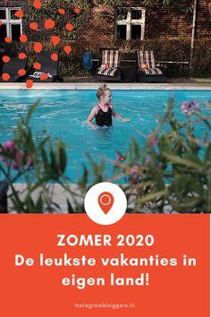 De allerleukste staycations in Nederland. Op vakantie in Nederland, leuker gaat het niet worden!