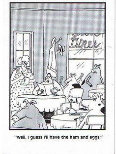 """The Far Side"" by Gary Larson. -Don't think I'd be ordering that item. Farm Cartoon, Cartoon Jokes, Funny Cartoons, Far Side Cartoons, Far Side Comics, Haha Funny, Funny Memes, Funny Shit, Funny Sarcasm"