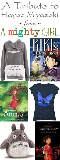 A Mighty Girl Tribute to the Work of Hayao Miyazaki and Studio Ghibli -- Our picks of the best books, clothing, toys and more celebrating Hayao Miyazaki's fantastic girl-empowering films!