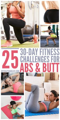It's ok to admit it–we all want a nicer butt and killer abs. In this collection of 25 different 30 Day abs and butt workout challenges, you're going to find something that works for you.