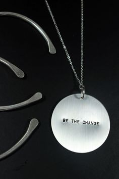 Wear the change. Be the change. You are the change.