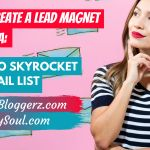 How to Create a Lead Magnet with Canva: 7 Ideas to Grow Your Email List Make Money Blogging, How To Make Money, Lead Magnet, Your Email, Target Audience, Email List, Blog Design, How To Start A Blog, Email Marketing