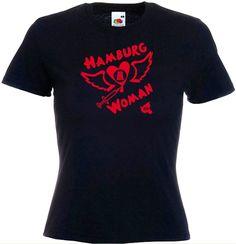 SEXY HAMBURG WOMAN LADIES FIT T-SHIRT AUS LIEBE ZUR HAFENSTADT, HOT IN THE CITY!