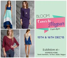Bloom comes to nagpur for exhibition on 15th and 16th dec from 11am- 8pm at Address Home, Saraf Chambers, 1st Floor, Sadar Nagpur. #bloom #nagpur #exhibition #winterwear #fresharrivals #latestcollection #winteroutfits #shopping #clothing #womenswear #Accessories #Apparel #Necklace #Earrings #Bracelets #Popular