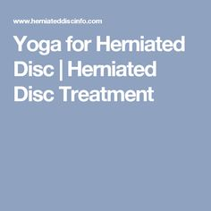 Yoga for Herniated Disc | Herniated Disc Treatment