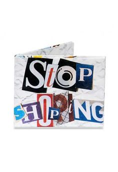 Stop Shopping Mighty Wallet  http://www.shadyandkatie.com/store/stop-shopping-mighty-wallet/dp/3124