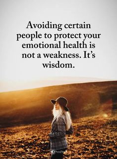 Double TAP if you agree. Avoiding certain people to protect your emotional health is not a weakness. It's wisdom. Quotable Quotes, Wisdom Quotes, True Quotes, Motivational Quotes, Inspirational Quotes, Qoutes, Quotations, Trauma, A Course In Miracles