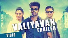 Valiyavan Trailer