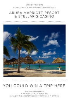 Enter the Marriott Resorts Ultimate Beach Bag Pinterest #Sweepstakes for your chance to win a trip to the Aruba Marriott Resort & Stellaris Casino!
