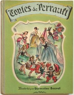 Contes de Perrault illustrés par Germaine Bouret