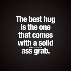Fun and naughty sex quotes from Kinky Quotes for him and her! Enjoy all our fantastic naughty quotes and sayings right here! Kinky Quotes, Sex Quotes, Life Quotes, Qoutes, Sexy Quotes For Him, Funny Sexy Quotes, Seductive Quotes For Him, Flirting Quotes Dirty, Hilarious Quotes