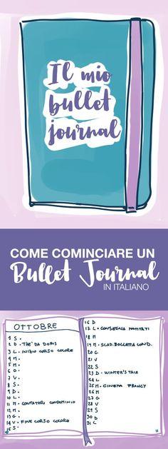 Come si crea un Bullet Journal Bullet Journal Travel, Bullet Journal 2019, Bullet Journal Layout, Bullet Journal Inspiration, Get My Life Together, Home Binder, Letter E, Book Making, Bujo