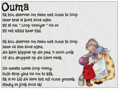 Ouma - soveel liefde quotes about grandchildren, kids poems, mothers day poems, afrikaans Mothers Day Poems, Kids Poems, Flirting Quotes, Funny Quotes, Qoutes, Afrikaans Language, Quotes About Grandchildren, Afrikaanse Quotes, Teaching Time