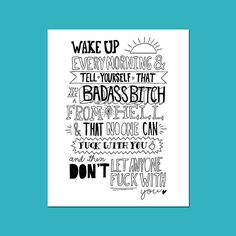You're a badass bitch   5 x 7   8 x 10 inspirational quote print by dannybrito on Etsy https://www.etsy.com/listing/169137992/youre-a-badass-bitch-5-x-7-8-x-10