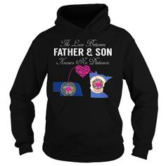 I Love The Love Between Father and Son Knows No Distance - Nebraska Minnesota Shirts & Tees