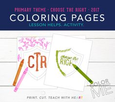 lds 2017 primary theme choose the right coloring page color me ctr shield printables - Choose The Right Coloring Page