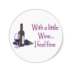 Wine A Little Stickers, Wine A Little Custom Sticker Designs