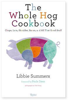 The Whole Hog Cookbook