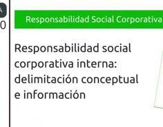 Responsabilidad social corporativa interna : delimitación conceptual e información