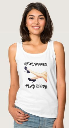 'Real Women Play Rugby' - Tank Top. One for the woman rugby player. Available in 153 women's & men's styles. Available in S-2XL. 100% pre-shrunk, 100% combed ring spun cotton https://www.zazzle.com/real_women_play_rugby_tank_top-235201527715832943 #rugby #womensrugby #tanktop #fashion #tshirts #GiftForHer