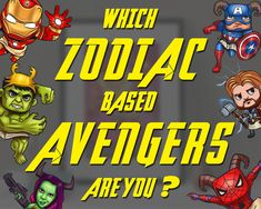 Excited to know which Zodiac based Avenger you are? Click here to know more Zodiac Characters, Avengers Characters, Captain Marvel, Captain America, Dance Paintings, Dr Strange, Black Widow, Black Panther, Hulk