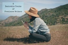 What traits make a freelance writer worthy? Check out these 8 desirable traits of the average freelance writer. Does your personality fit in?