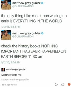I for one love Matthew Gray Gubler and this